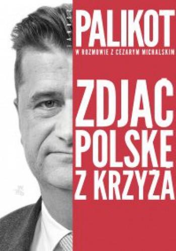 Okładka książki Zdjąć Polskę z krzyża