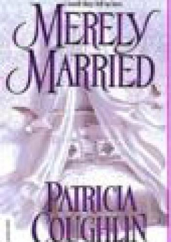 Okładka książki Merely Married