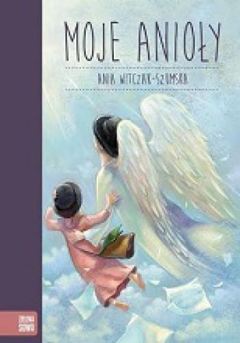 Okładka książki Moje Anioły