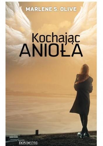 Okładka książki Kochając anioła