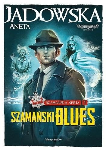 Okładka książki Szamański blues