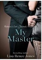 Rebecca's Lost Journals, Volume 4: My Master
