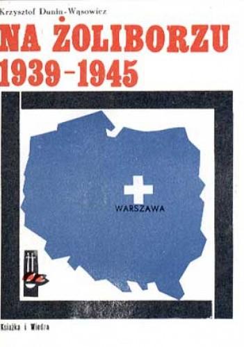 Okładka książki Na Żoliborzu 1939-1945