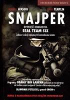 Snajper. Opowieść komandosa. SEAL Team Six