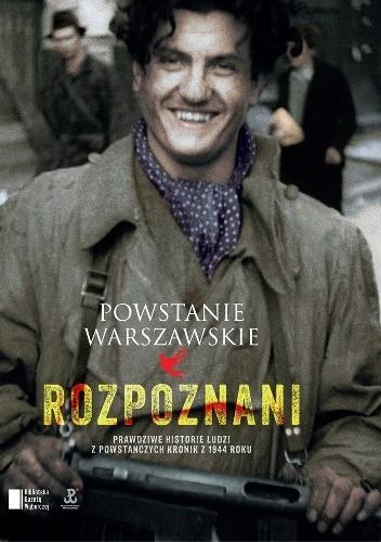 Okładka książki Powstanie Warszawskie. Rozpoznani