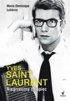 Yves Saint Laurent. Niegrzeczny chłopiec