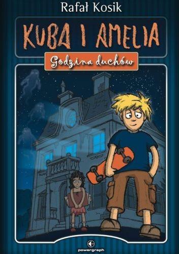 Okładka książki Kuba i Amelia. Godzina duchów