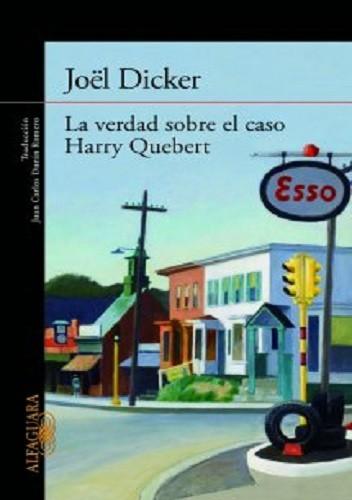 Okładka książki La verdad sobre el caso Harry Quebert