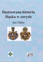 Ilustrowana historia Śląska w zarysie