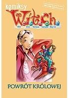 W.I.T.C.H. Tom 3 - Powrót Królowej