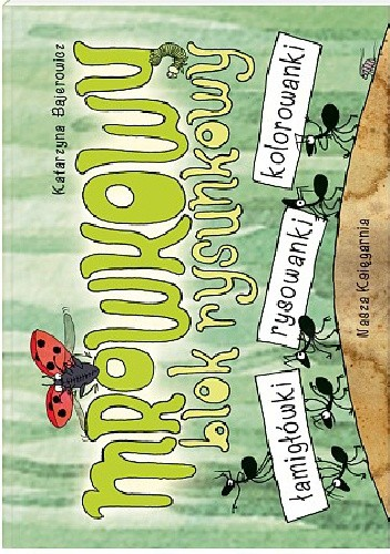 Okładka książki Mrówkowy blok rysunkowy