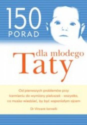 Okładka książki 150 porad dla młodego Taty