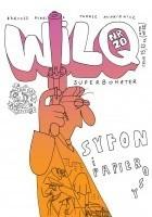 Wilq Superbohater: Syfon i Papierosy