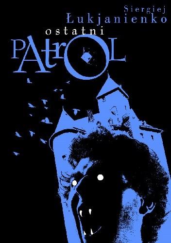 Okładka książki Ostatni patrol
