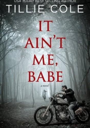 Okładka książki It Ain't Me, Babe