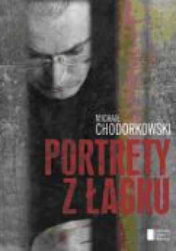 Okładka książki Portrety z łagru