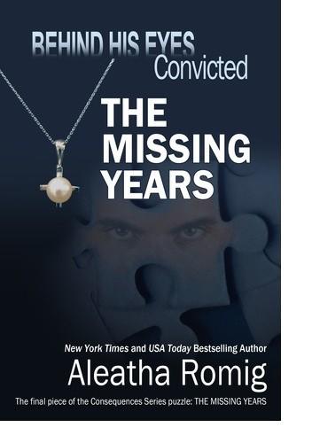 Okładka książki Behind His Eyes - Convicted THE MISSING YEARS