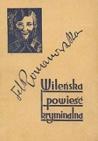 Wileńska powieść kryminalna