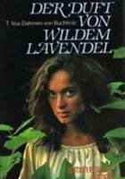 Der Duft von Wilden Lavendel