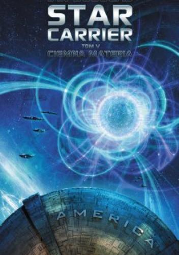 Okładka książki Star Carrier: Ciemna materia