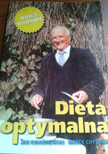 Dieta Optymalna Jan Kwasniewski Marek Chylinski 224627