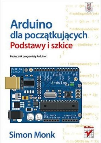 Okładka książki Arduino dla początkujących. Podstawy i szkice