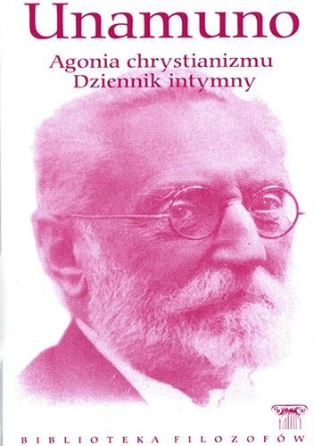 Okładka książki Agonia chrystianizmu. Dziennik intymny