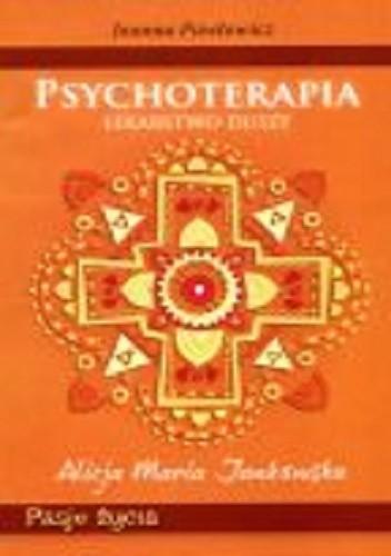 Okładka książki Psychoterapia. Lekarstwo duszy.
