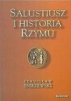Salustiusz i historia Rzymu. Studia porównawcze na tle historiografii greckiej i rzymskiej