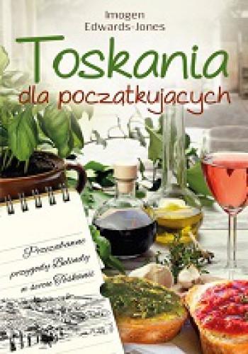 Okładka książki Toskania dla początkujących
