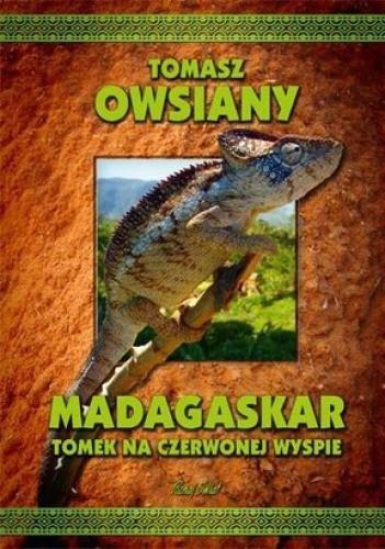 Okładka książki Madagaskar. Tomek na Czerwonej Wyspie