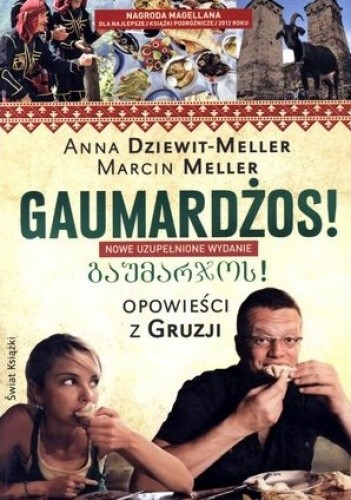 Okładka książki Gaumardżos! Opowieści z Gruzji