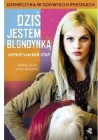Dziś jestem blondynką. Dziewczyna w dziewięciu perukach