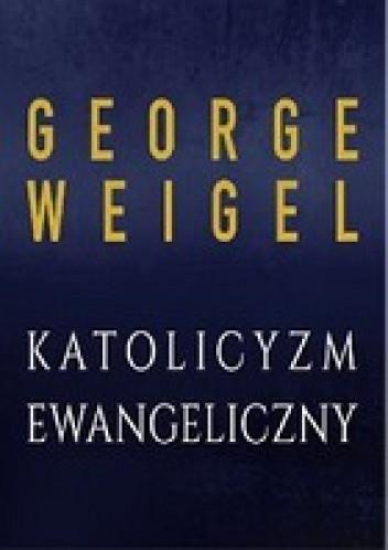 Okładka książki Katolicyzm ewangeliczny