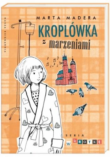 Okładka książki Kroplówka z marzeniami