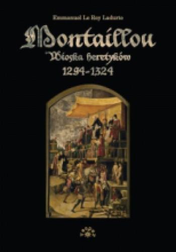 Okładka książki Montaillou. Wioska heretyków 1294-1324