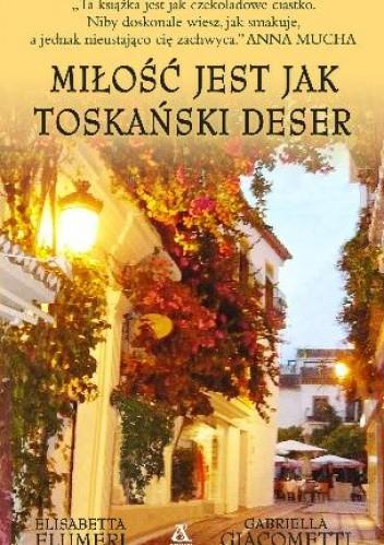 Okładka książki Miłość jest jak toskański deser