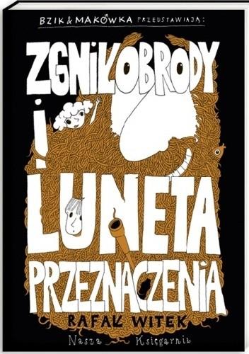 Okładka książki Bzik & Makówka przedstawiają: Zgniłobrody i Luneta Przeznaczenia