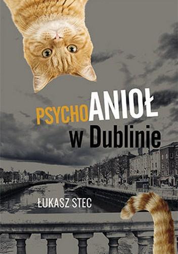 Okładka książki Psychoanioł w Dublinie
