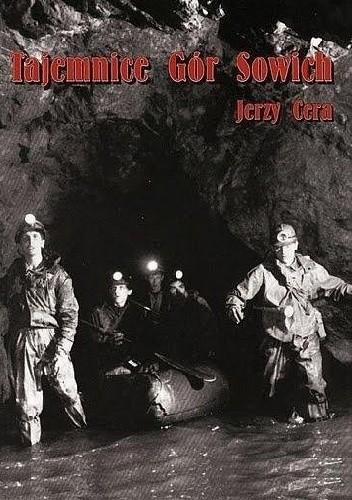 Okładka książki Tajemnice Gór Sowich