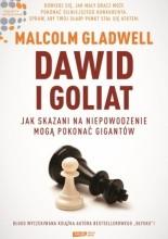 Okładka książki Dawid i Goliat. Jak skazani na niepowodzenie mogą pokonać gigantów
