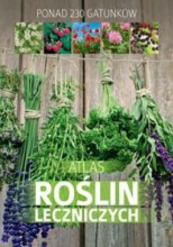 Okładka książki Atlas roślin leczniczych