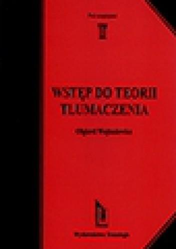 Okładka książki Wstęp do teorii tłumaczenia