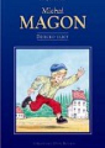 Okładka książki Michał Magon. Dziecko Ulicy
