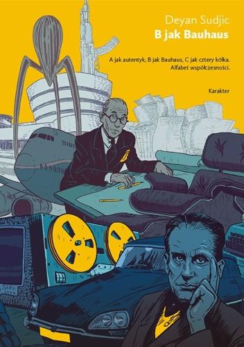 Okładka książki B jak Bauhaus. Alfabet współczesności