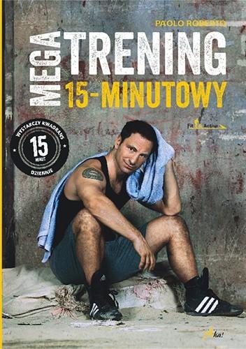 Okładka książki Megatrening 15-minutowy