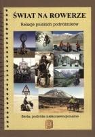 Świat na rowerze. Relacje polskich podróżników