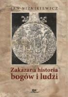 Zakazana historia bogów i ludzi