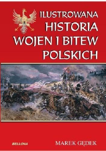 Okładka książki Ilustrowana historia wojen i bitew polskich
