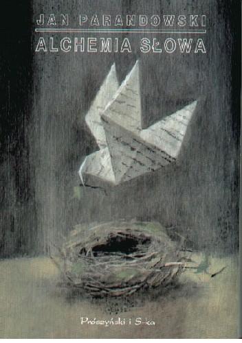 Okładka książki Alchemia słowa